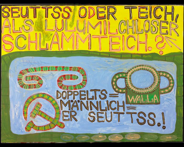 August Walla, SEUTTS ODER TEICH, 1990, Art Brut KG; Werk und Foto: © Art Brut KG