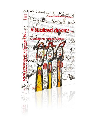 visualized dreams...